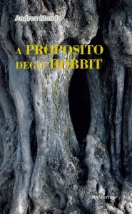 A proposito degli Hobbit di Andrea Monda